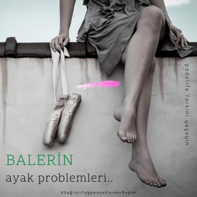 balerin ayak sağlığı